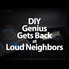 DIY Genius Gets Back at Loud Neighbors