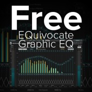 Free – EQuivocate Graphic EQ Plug-in by Newfangled Audio
