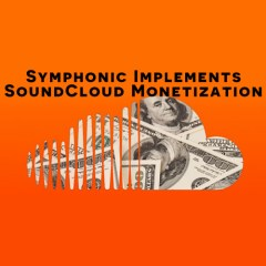 Symphonic Implements SoundCloud Monetization
