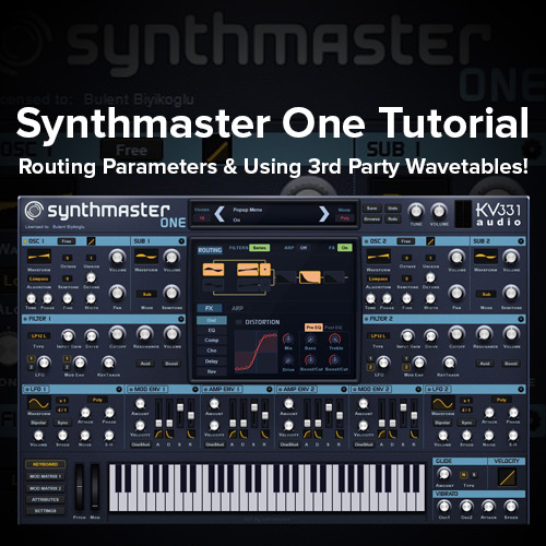 Synthmaster 1 Tutorial: Routing Parameters & Using 3rd Party
