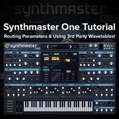 Synthmaster 1 Tutorial: Routing Parameters & Using 3rd Party Wavetables!
