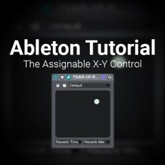 Ableton Tutorial: Assignable X-Y Control [How To]