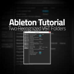 Ableton Tutorial: Multiple VST (VSTi) Folders