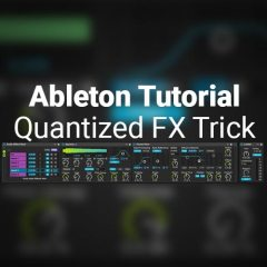 Ableton Live Performance Tip: Dummy Clips for Quantized FX