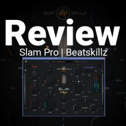 Review: Slam Pro Channel Strip by BeatSkillz