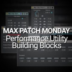 Max Patch Monday: Performance Utility Building Blocks