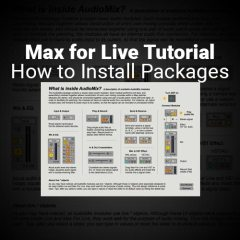 Max Tutorial: How to & Why You Should Install Packages [free]