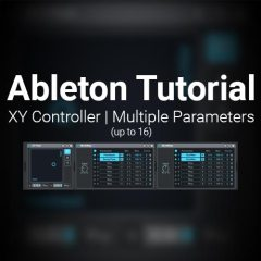 Ableton Tutorial: XY Controller for Multiple Parameters (up to 16)