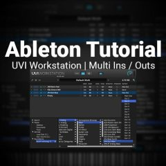 Ableton Tutorial: Multi Midi In & Audio Out of the UVI Workstation