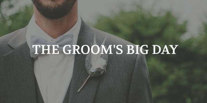 The Groom's Big Day