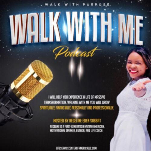 Walk With Me Podcast
