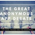 The Great Anonymous App Debate Header