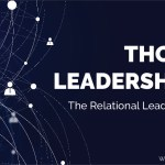 Thought Leadership 2.0: The Relational Leadership Update
