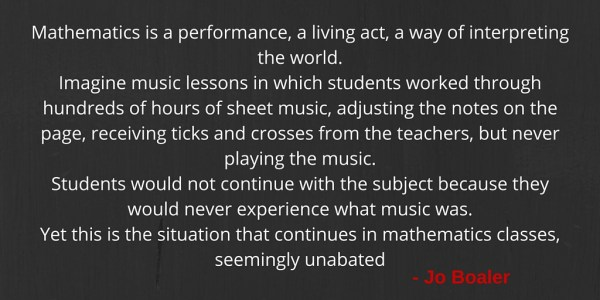 Mathematics is a performance, a living act,