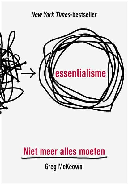 het boek essentialisme van greg mckeown