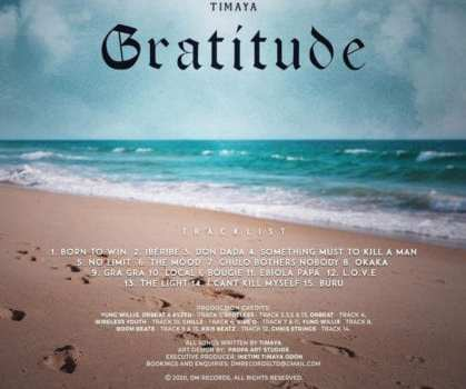Timaya set to drop a new album titled Gratitude on December 18th with no Features.