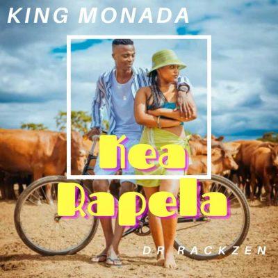 King Monada – Kea Rapela, JotNaija