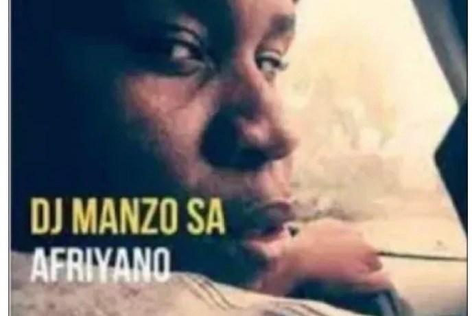 DJ Manzo SA – AfriYano, JotNaija