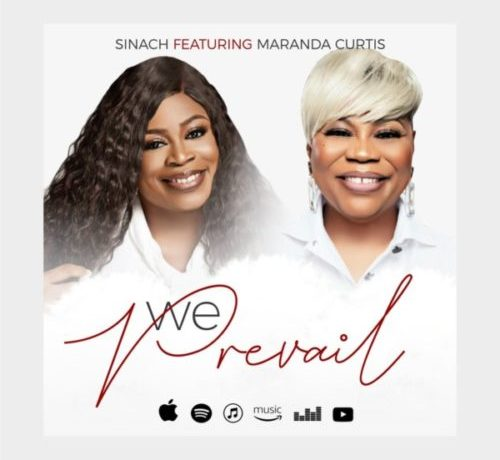 Sinach ft. Miranda Curtis – We Prevail, JotNaija