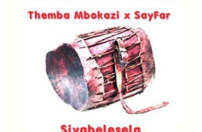 Themba Mbokazi & Sayfar – Siyabelesela, JotNaija
