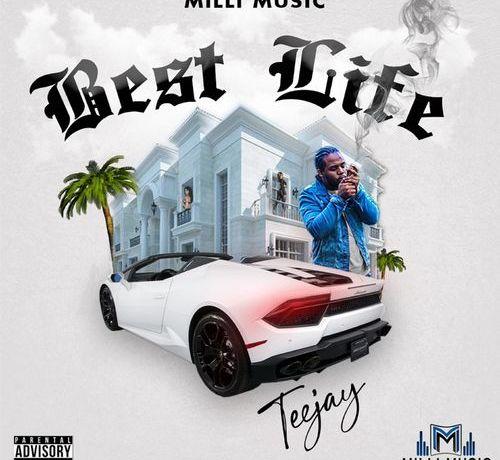 Teejay – Best Life, JotNaija