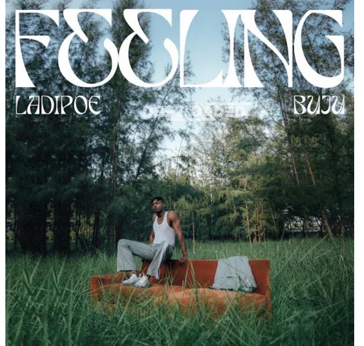 "Ladipoe ""FEELING"", JotNaija"