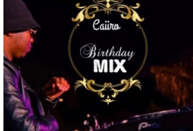 Caiiro – 30th Birthday Mix, JotNaija