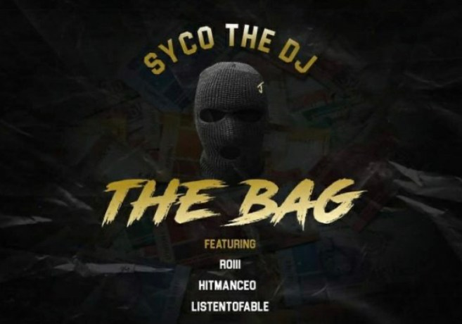 SycoTheDj – The Bag, JotNaija