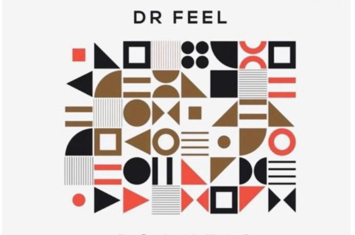 Dr Feel – Psamtic (Original Mix), JotNaija
