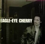 Save Tonight - Eagle Eye Cherry