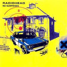 No surprises - Radiohead