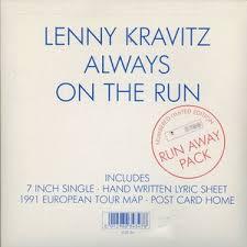 Always On The Run - Lenny Kravitz