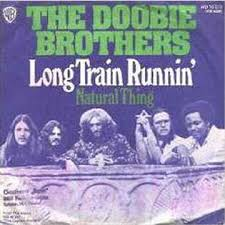 Long train running - Doobie Brothers