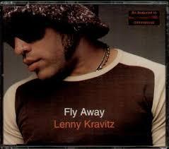 Fly Away - Lenny Kravitz