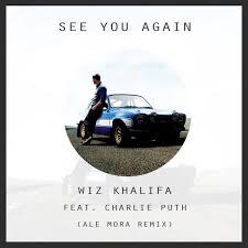 See You Again (feat. Charlie Puth) - Wiz Khalifa