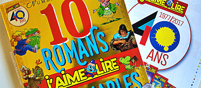 10 romans J'aime lire inoubliables