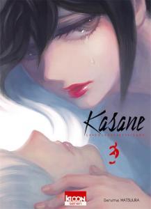 kasane-la-voleuse-de-visage tome 3