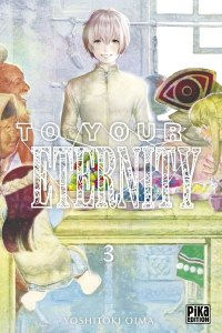 To your eternity tome 3