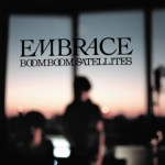 Boom Boom Satellites - Embrace