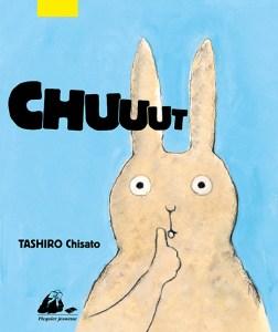 Chuuut de Chisato TASHIRO ©éditions Philippe Picquier