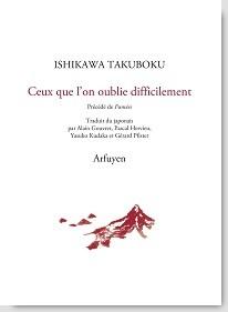 Ceux que l'on oublie difficilement de Ishikawa Takuboku