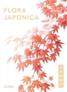 Flora Japonica - éditions Ulmer