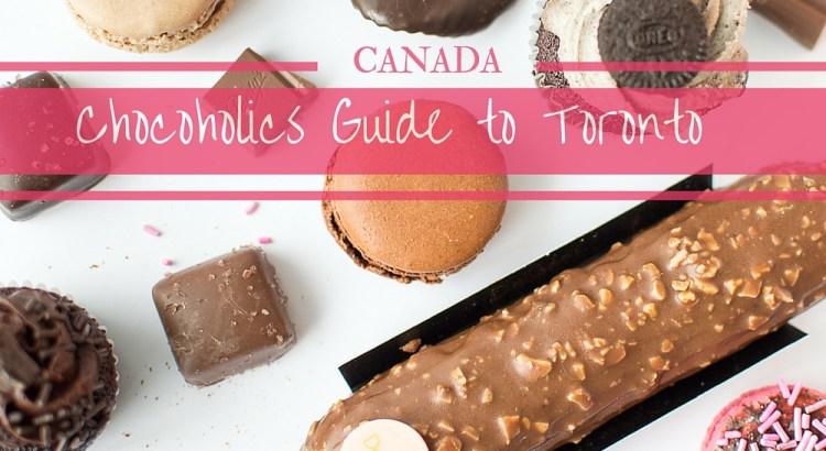 Chocoholics guide to Toronto