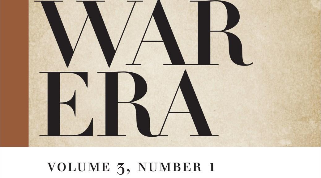 Journal of the Civil War Era, March 2013, volume 3 number 1