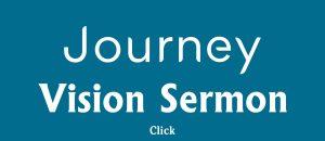 Journey Vision Sermon link