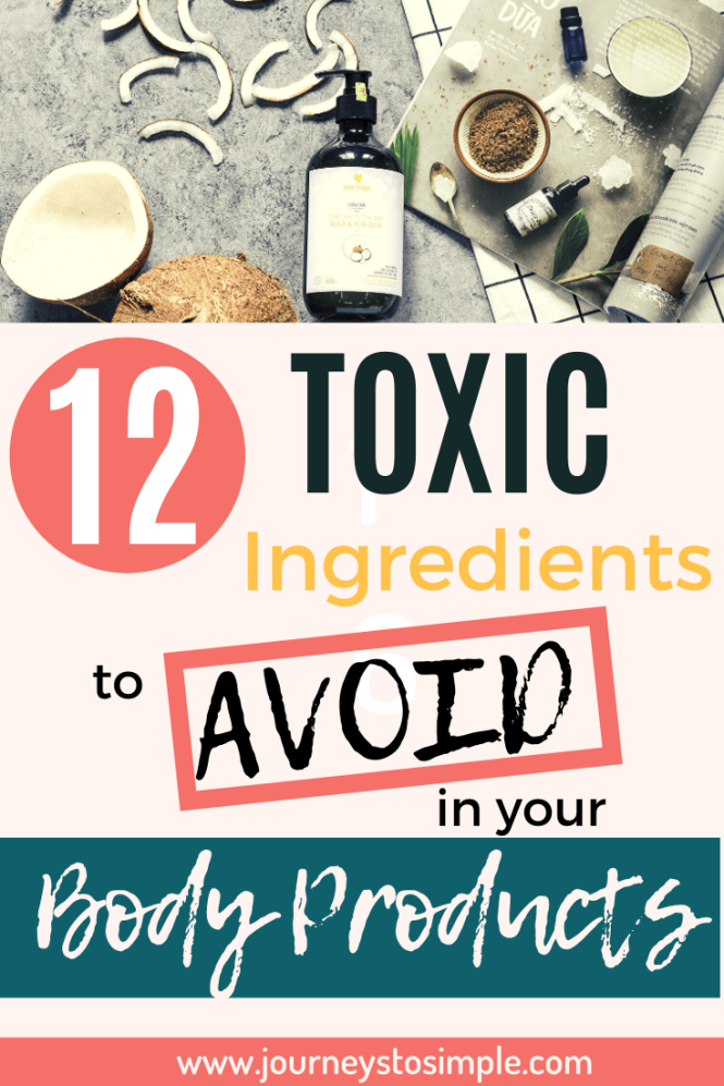 Toxic ingredients to avoid in body products