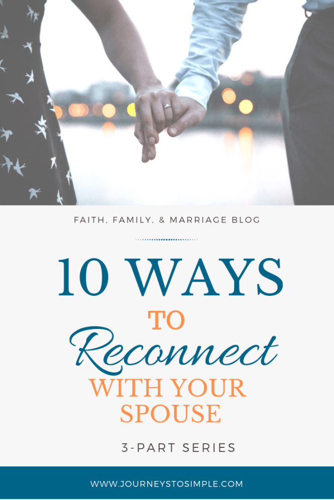 10 Unique Ways Reconnect With Spouse
