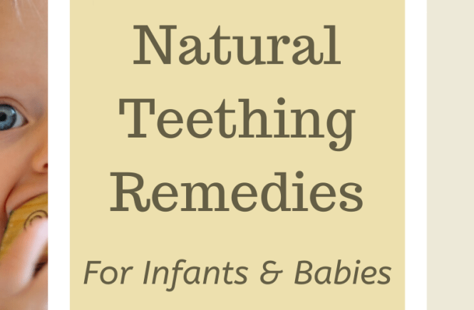 Natural teething remedies for baby