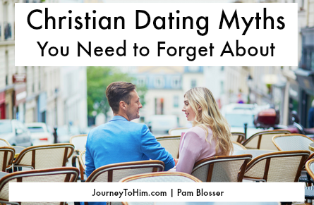 Four Christian Dating Myths You Need to Forget About