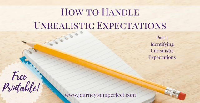 Unrealistic expectations can rob us of our joy. If we can identify them we can sometimes begin see things from a new and different perspective. Discover a simple way to identify unrealistic expectations in any area of your life by clicking through!